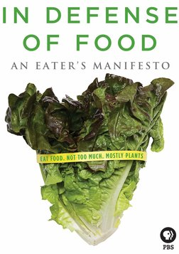 In Defense of Food - An Eater's Manifesto